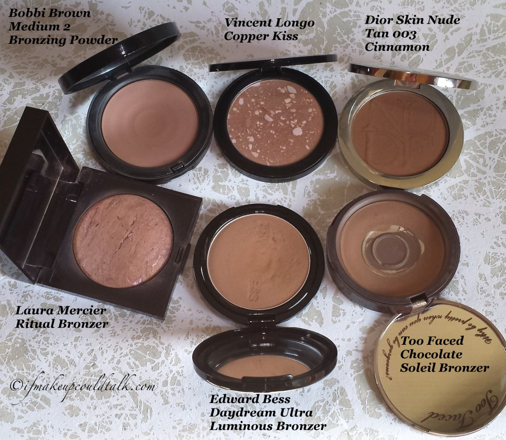 Bronzer Comparisons: Bobbi Brown Medium 2, Vincent Longo Copper Kiss, Dior Skin Nude Tan 003 Cinnamon, Laura Mercier Ritual, Edward Bess daydream, and Too Faced Chocolate Soleil Bronzer.