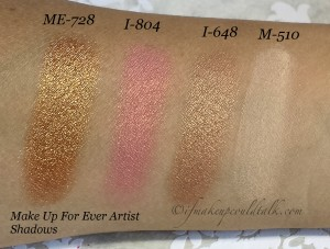 Swatches L-R: Make Up For Ever Artist Shadows ME-728, I-804, I-648 and M-510.