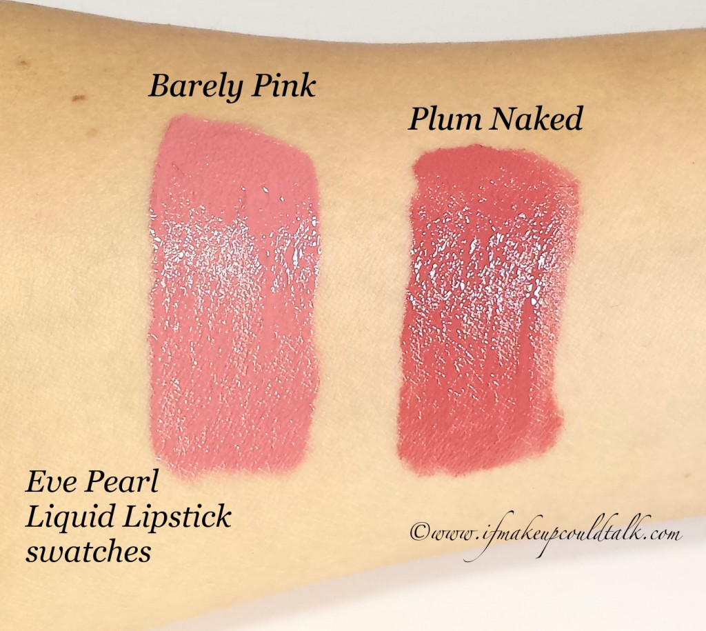 Products I'm just Not That Into: Eve Pearl Liquid Lipsticks Barely Pink and Plum Naked swatches