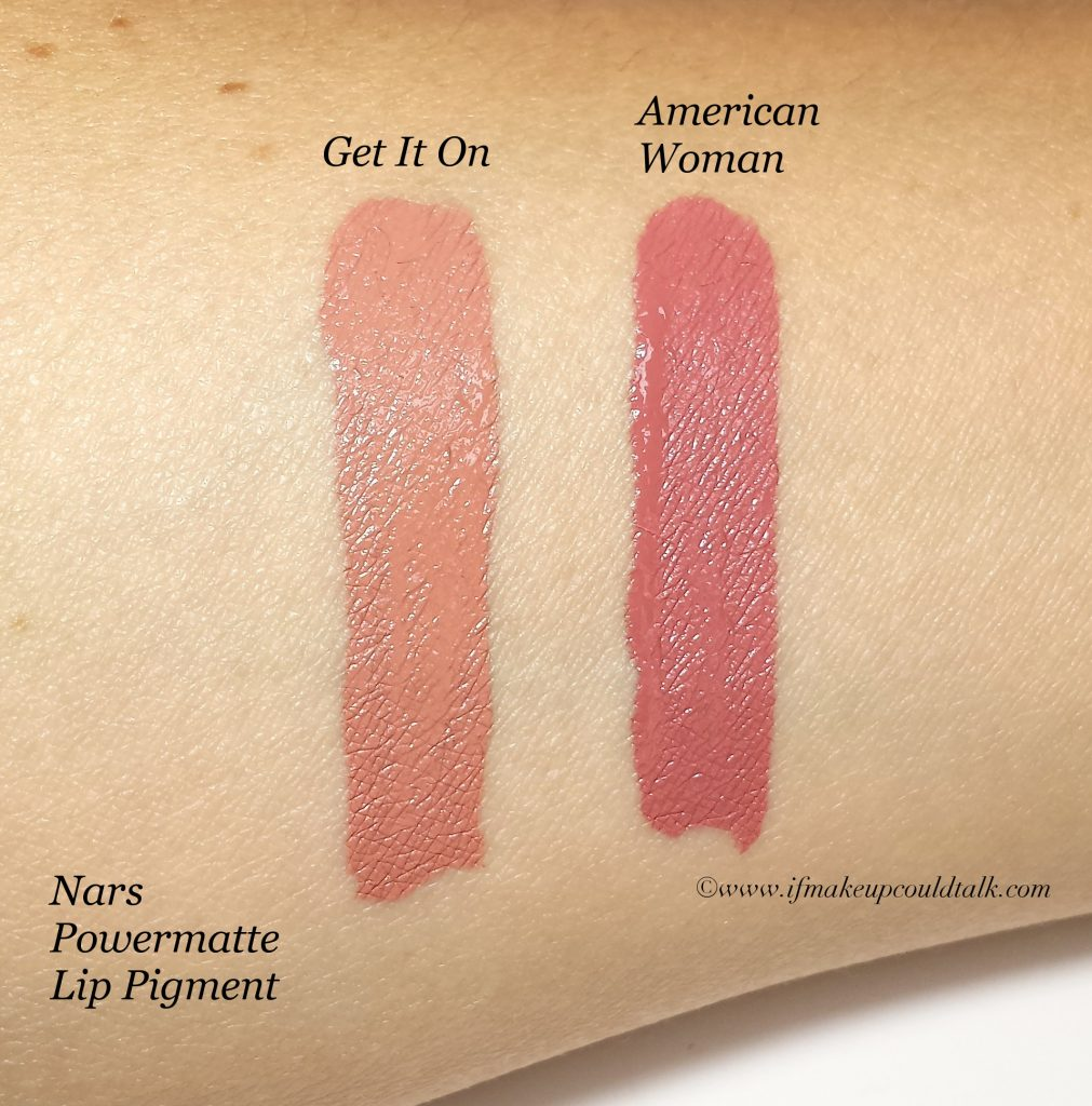 Nars Get It On and American Woman.