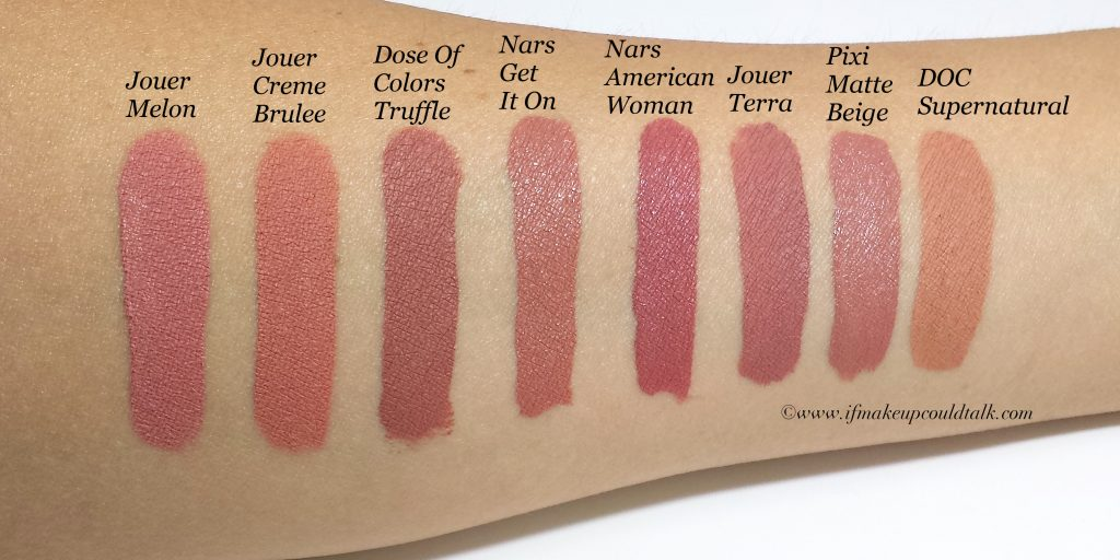 Comparison Shades: Jouer Melon, Jouer Creme Brûlée, Dose of Colors Truffle, Nars Get It On, Nars American Woman, Jouer Terra, Pixi Matte Beige, and Dose of Colors Supernatural.